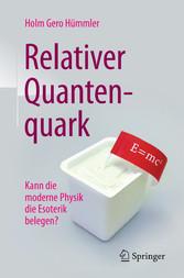 Relativer Quantenquark - Kann die moderne Physi...