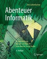 Abenteuer Informatik - IT zum Anfassen für alle...