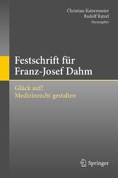 Festschrift für Franz-Josef Dahm - Glück auf! M...