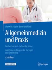 Allgemeinmedizin und Praxis - Facharztwissen, F...