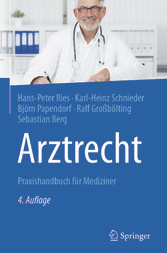 Arztrecht - Praxishandbuch für Mediziner