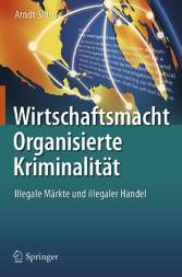 Wirtschaftsmacht Organisierte Kriminalität - Il...