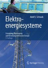 Elektroenergiesysteme - Erzeugung, Übertragung ...