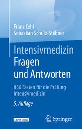 Intensivmedizin Fragen und Antworten - 850 Fakt...
