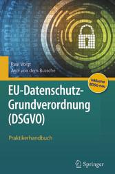 EU-Datenschutz-Grundverordnung (DSGVO) - Prakti...