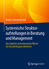 Systemische Strukturaufstellungen in Beratung u...