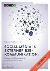 Social Media in externer B2B-Kommunikation: Cha...