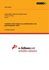 Leukämie. Eine Analyse aus medizinischer und ps...