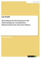 Beurteilung der Konsequenzen der Entwicklung de...