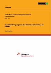 Kapitalaufbringung nach der Reform des GmbHG, §...