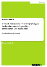 Deutsch-italienische Fremdbegegnungen in aktuel...
