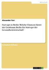 Start-ups in Berlin. Welche Chancen bietet der ...