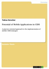Potential of Mobile Applications in CRM - A pra...