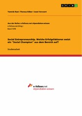 Social Entrepreneurship. Welche Erfolgsfaktoren...