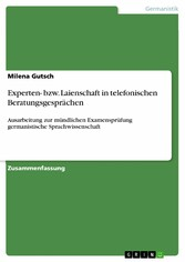 Experten- bzw. Laienschaft in telefonischen Ber...