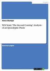 W.B. Yeats The Second Coming. Analysis of an Ap...