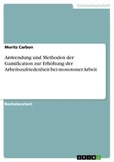 Anwendung und Methoden der Gamification zur Erh...