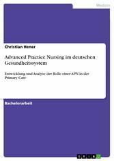 Advanced Practice Nursing im deutschen Gesundhe...
