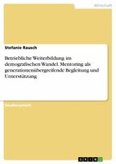 Betriebliche Weiterbildung im demografischen Wa...