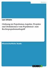 Ordnung im Populismus. Aspekte, Projekte und De...