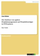 Der Einfluss von agilem Projektmanagement auf P...