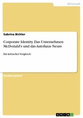 Corporate Identity. Das Unternehmen McDonalds u...