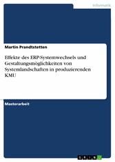 Effekte des ERP-Systemwechsels und Gestaltungsm...