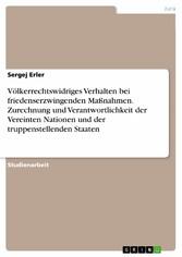 Völkerrechtswidriges Verhalten bei friedenserzw...