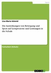 Die Auswirkungen von Bewegung und Sport auf Ler...