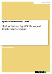 Shadow Banking. Begrifflichkeiten und Regulieru...