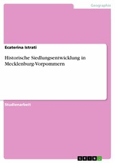 Historische Siedlungsentwicklung in Mecklenburg...