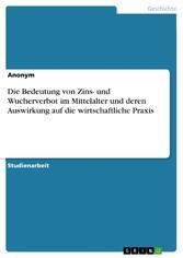 Die Bedeutung von Zins- und Wucherverbot im Mit...