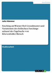 Fasching am Wiener Hof. Grundmuster und Variati...