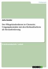 Der Pflegekinderdienst in Chemnitz. Umgangskont...