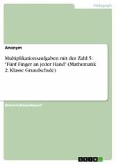 Multiplikationsaufgaben mit der Zahl 5: Fünf Fi...