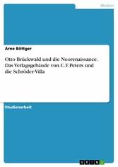 Otto Brückwald und die Neorenaissance. Das Verlagsgebäude von C.F. Peters und die Schröder-Villa