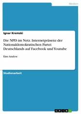 Die NPD im Netz. Internetpräsenz der Nationalde...