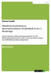 Mitarbeitermotivation in Sportunternehmen: Prof...