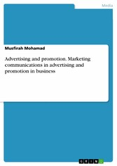 Advertising and promotion. Marketing communicat...