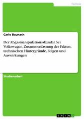 Der Abgasmanipulationsskandal bei Volkswagen. Z...
