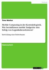 Mobile Computing in der Kontraktlogistik. Wie b...