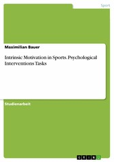 Intrinsic Motivation in Sports. Psychological I...