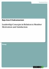 Leadership Concepts in Relation to Member Motiv...