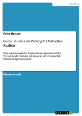 Game Studies im Paradigma Virtueller Realität -...