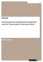 Das Europäische Antidiskriminierungsrecht und d...