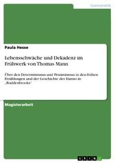 Lebensschwäche und Dekadenz im Frühwerk von Tho...