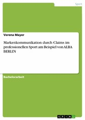 Markenkommunikation durch Claims im professione...