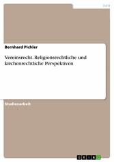 Vereinsrecht. Religionsrechtliche und kirchenre...