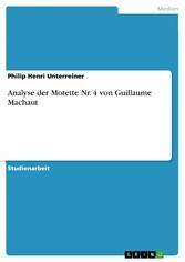 Analyse der Motette Nr. 4 von Guillaume Machaut