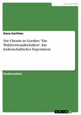 Die Chemie in Goethes Die Wahlverwandtschaften....